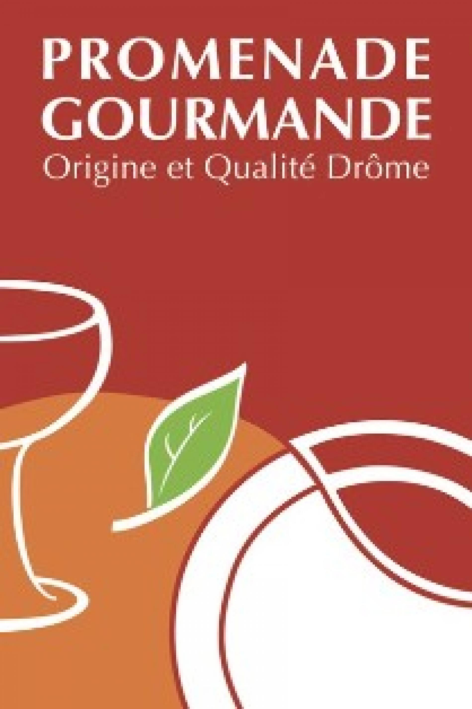 Promenade gourmande Origine et Qualité Tourisme Drôme
