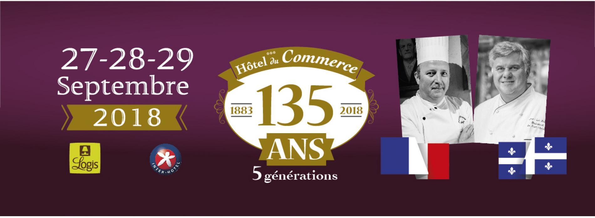 L'Hôtel du Commerce fête ses 135 ans !