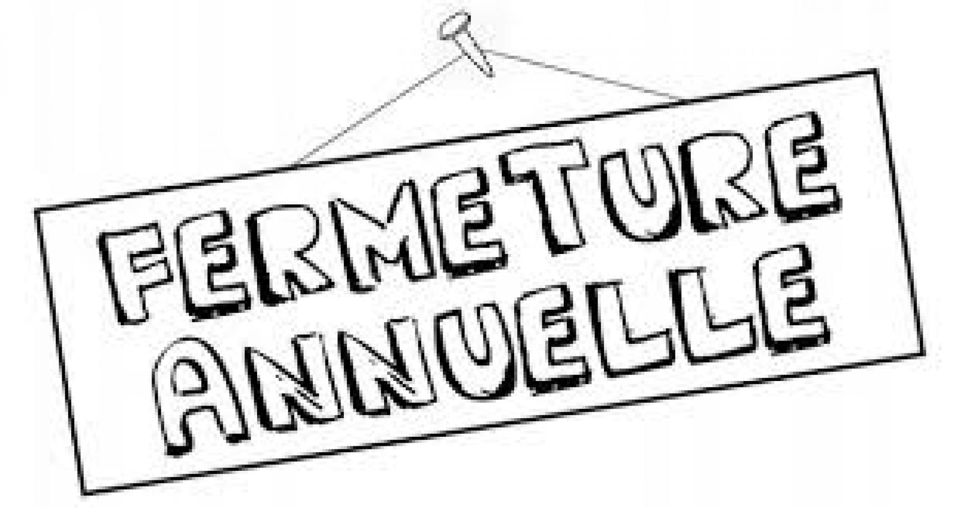 Fermeture annuelle du 3 au 24/01/2021